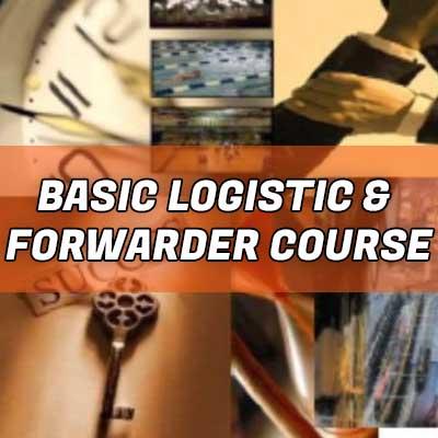 Basic Logistic & Forwarder Course